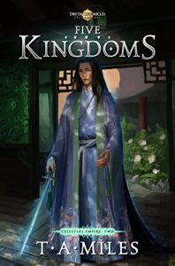 Five Kingdoms by T.A. Miles