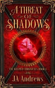 A Threat of Shadows by J.A. Andrews