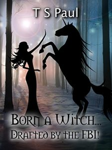 Born a Witch by TS Paul