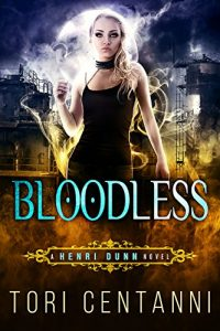 Bloodless by Tori Centanni