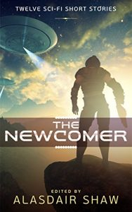 The Newcomer by Alasdair Shaw