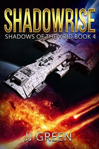 Shadowrise by J.J. Green