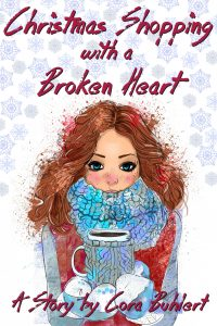 Christmas Shopping with a Broken Heart by Cora Buhlert