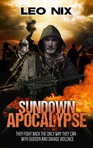 Sundown Apocalypse by Leo Nix
