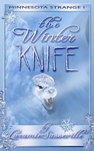 The Winter Knife by Laramie Sasseville
