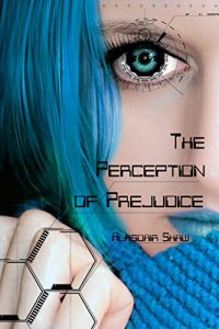 The Perception of Prejudice by Alasdair Shaw