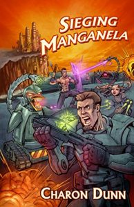 Sieging Manganela by Charon Dunn