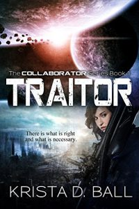 Traitor by Krista D. Ball