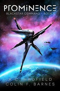 Prominence by A.C. Hadfield and Colin F. Barnes