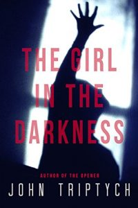 The Girl in the Darkness by John Triptych