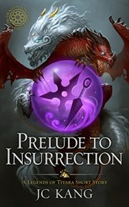 Prelude to Insurrection by J.C. Kang