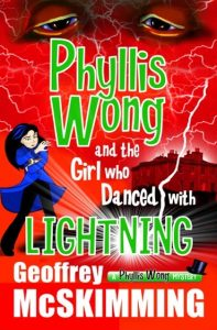 Physllis Wong and the Girl who Danced with Lightning