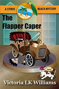The Flapper Caper by Victoria L.K. Williams