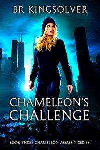 Chameleon's Challenge by B.R. Kingsolver