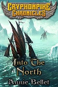 Into the North by Annie Bellet