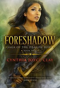 Foreshadow by Cynthia Joyce Clay