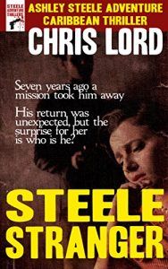 Steele Stranger by Chris Lord