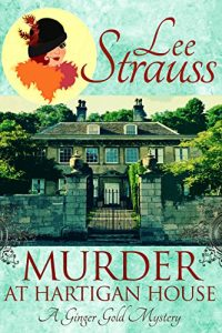 Murder at Hartigan House by Lee Strauss