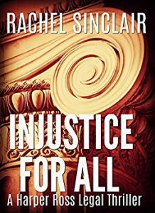 Injustice For All by Rachel Sinclair
