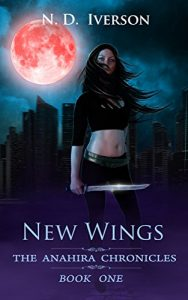 New Wings by N.D. Iverson