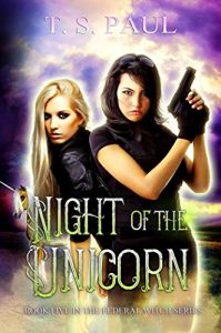 Night of the Unicorn by T.S. Paul