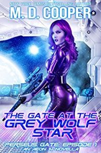 The Gate at the Grey Wolf Star by M.D. Cooper