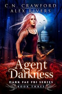 Agent of Darkness by C.N. Crawford and Alex Rivers