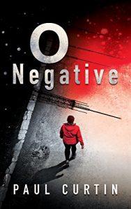 O Negative by Paul Curtin