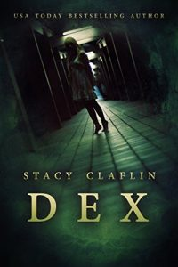 Dex by Stacy Claflin