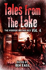 Tales From The Lake, edited by Ben Eads