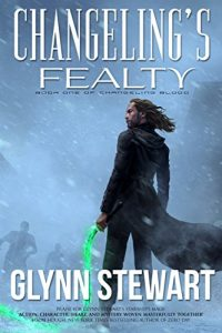 Changeling's Fealty by Glynn Stewart