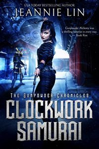 Clockwork Samurai by Jeannie Lin