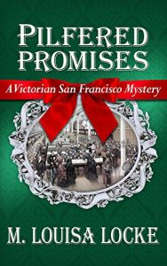 Pilfered Promises by M. Louisa Locke