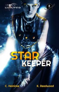 Star Keeper by Chris Heinicke and Kate Reedwood