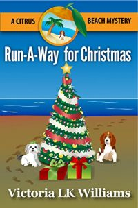 Run-A-Way for Christmas by Victoria L.K. Williams