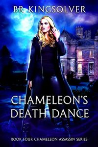 Chameleon's Death Dance by B.R. Kingsolver