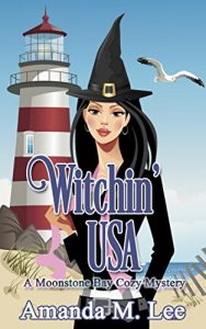 Witchin' USA by Amanda M. Lee