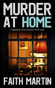 Murder at Home by Faith Martin