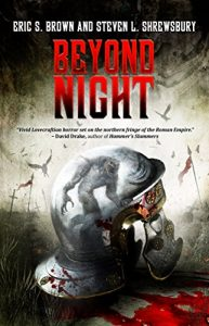 Beyond Night by Eric S. Brown and Steven L. Shrewsbury