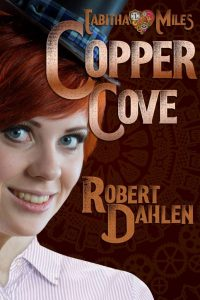 Copper Cove by Robert Dahlen