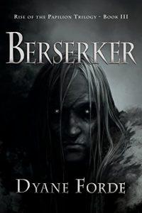 Berserker by Dyane Forde