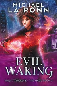 Evil Waking by Michael La Ronn