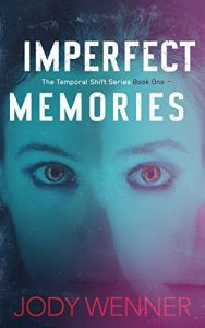 Imperfect Memories by Jody Wenner