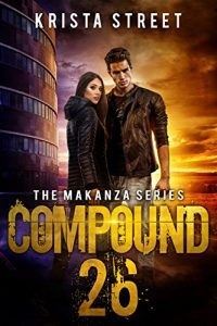 Compound 26 by Krista Street
