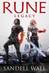 Rune Legacy by Sandell Wall