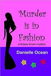 Murder is in Fashion by Danielle Ocean