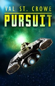 Pursuit by Val St. Crowe