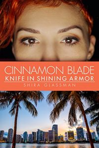 Cinnamon Blade by Shira Glassman
