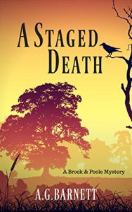 A Staged Death by A.G. Barnett