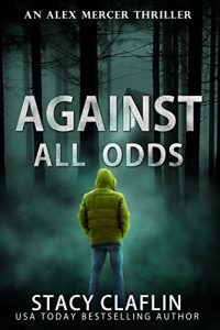 Against All Odds by Stacy Claflin